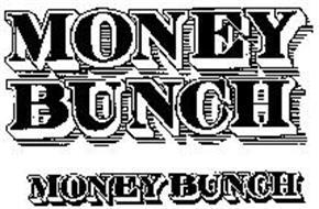 MONEY BUNCH