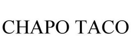 CHAPO TACO