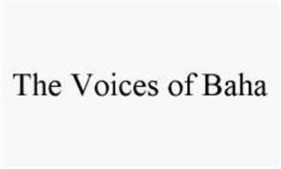 THE VOICES OF BAHA