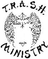 T.R.A.S.H. MINISTRY