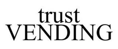 TRUST VENDING