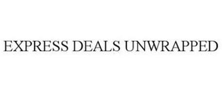 EXPRESS DEALS UNWRAPPED