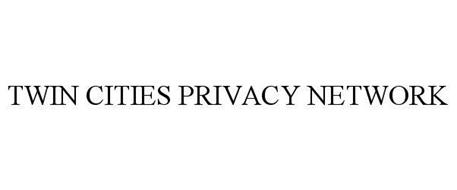 TWIN CITIES PRIVACY NETWORK