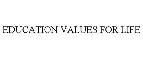 EDUCATION VALUES FOR LIFE
