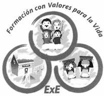 FORMACIÓN CON VALORES PARA LA VIDA EXE