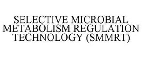 SELECTIVE MICROBIAL METABOLISM REGULATION TECHNOLOGY (SMMRT)