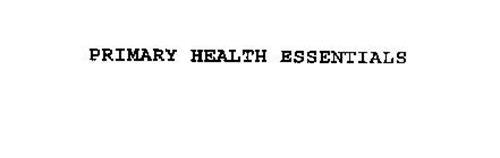 PRIMARY HEALTH ESSENTIALS