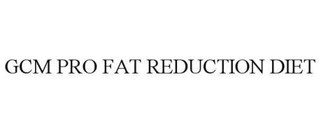 GCM PRO FAT REDUCTION DIET