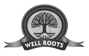 WELL ROOTS