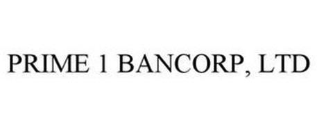 PRIME 1 BANCORP, LTD