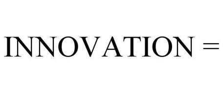 INNOVATION =