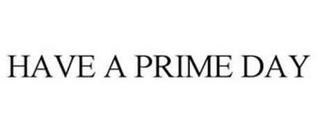 HAVE A PRIME DAY