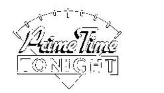 prime time tonight trademark of prime time tonight inc exora prime timing marking #7