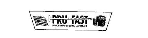PRU FAST PRUDENTIAL BUILDING MATERIALS