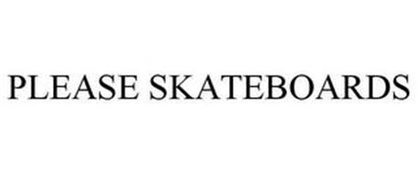 PLEASE SKATEBOARDS