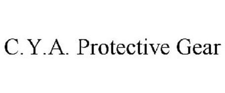 C.Y.A. PROTECTIVE GEAR