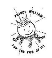 PRINCE WILLIAM SUMMER FESTIVAL FOR THE FUN OF IT!