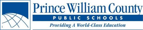 PRINCE WILLIAM COUNTY PUBLIC SCHOOLS PROVIDING A WORLD-CLASS EDUCATION