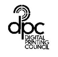 DPC DIGITAL PRINTING COUNCIL