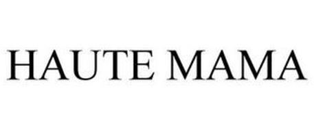 HAUTE MAMA