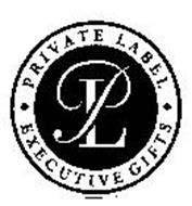 PRIVATE LABEL EXECUTIVE GIFTS PL