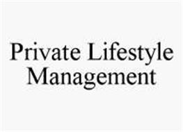 PRIVATE LIFESTYLE MANAGEMENT