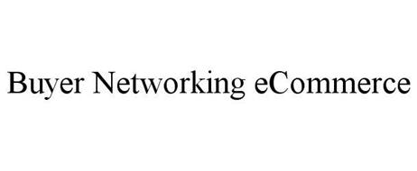 BUYER NETWORKING ECOMMERCE