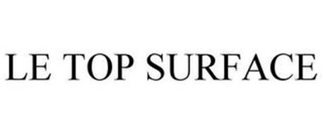 LE TOP SURFACE
