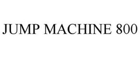 JUMP MACHINE 800