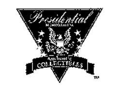 PRESIDENTIAL MEMORABILIA AUTHENTIC COLLECTIBLES