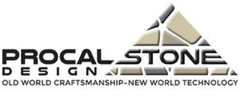 PROCAL STONE DESIGN OLD WORLD CRAFTSMANSHIP-NEW WORLD TECHNOLOGY
