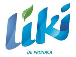 LIKI DE PRONACA