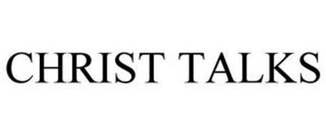 CHRIST TALKS