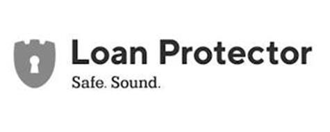 LOAN PROTECTOR SAFE. SOUND.