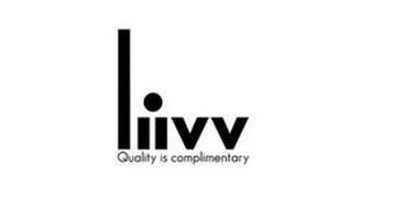 LIIVV QUALITY IS COMPLIMENTARY