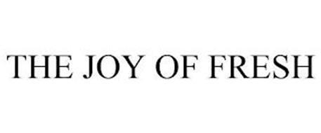 THE JOY OF FRESH