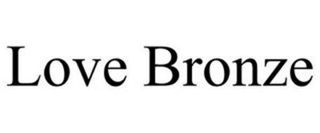 LOVE BRONZE