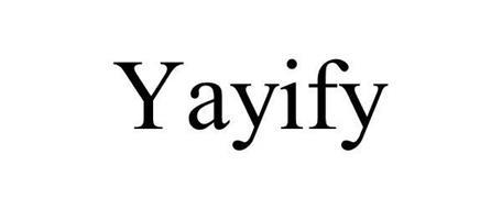 YAYIFY