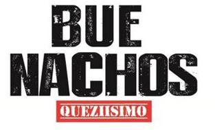 BUENACHOS QUEZIISIMO