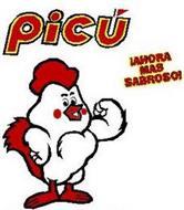 PICU AND ¡AHORA MÁS SABROSO!