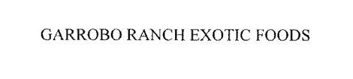 GARROBO RANCH EXOTIC FOODS