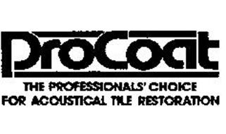 PROCOAT THE PROFESSIONALS' CHOICE FOR ACOUSTICAL TILE RESTORATION