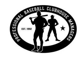 PROFESSIONAL BASEBALL CLUBHOUSE MANAGERS, EST. 1992