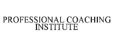 PROFESSIONAL COACHING INSTITUTE