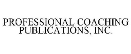 PROFESSIONAL COACHING PUBLICATIONS, INC.