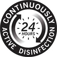 CONTINUOUSLY ACTIVE DISINFECTION 24 HOURS
