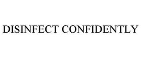 DISINFECT CONFIDENTLY