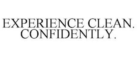 EXPERIENCE CLEAN. CONFIDENTLY.