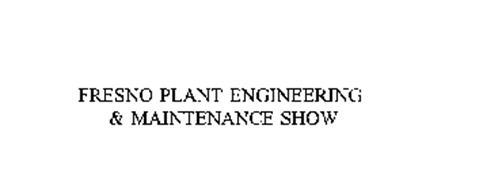 FRESNO PLANT ENGINEERING & MAINTENANCE SHOW