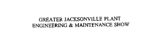 GREATER JACKSONVILLE PLANT ENGINEERING & MAINTENANCE SHOW